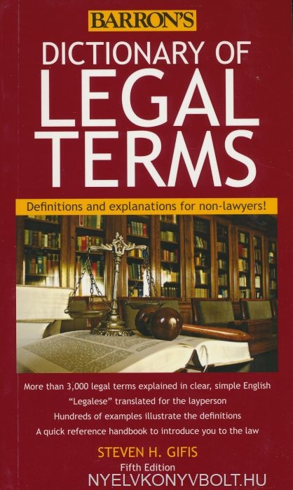Barron's Dictionary of Legal Terms - Definitions and explanations for non-lawyers! - 5th Edition