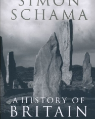 Simon Schama: A History of Britain At the Edge of the World? 3000 BC-AD 1603