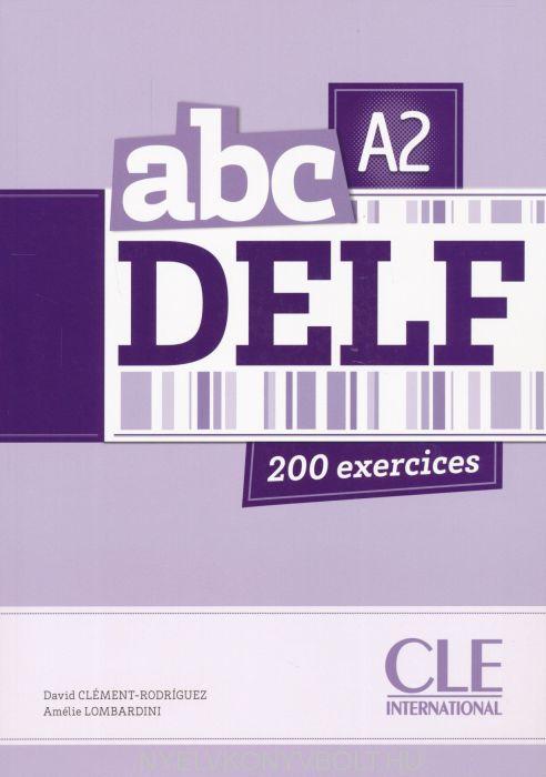abc DELF A2 200 exercices Livre + CD audio MP3