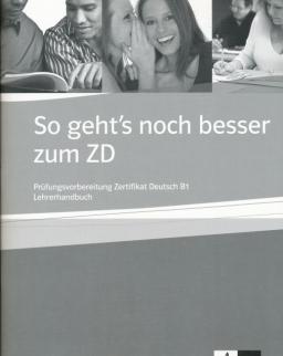 So geht's noch besser zum ZD. Lehrerhandbuch