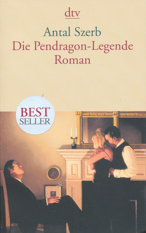 Szerb Antal: Die Pendragon-Legende (A Pendragon legenda német nyelven)