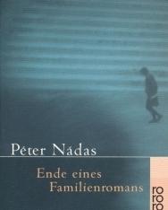 Nádas Péter: Ende eines Familienromans (Egy családregény vége német nyelven)