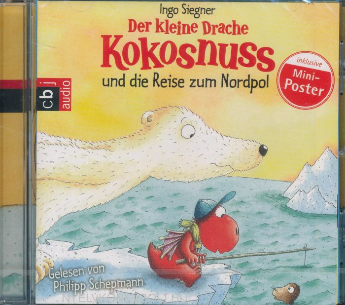 Ingo Siegner: Der kleine Drache Kokosnuss und die Reise zum Nordpol (Die Abenteuer des kleinen Drachen Kokosnuss, Band 22) Audio-CD