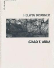 Helwig Brunner - Szabó T. Anna + CD (Költőpárok)