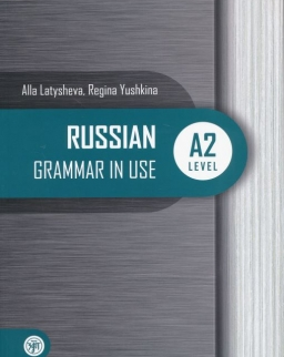 Russian Grammar in Use A2 Level - Russkaja prakticheskaja grammatika. Uroven A2