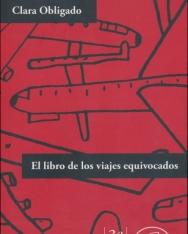 Clara Obligado: El libro de los viajes equivocados