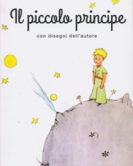 Antoine de Saint-Exupéry: Il Piccolo Principe (A kis herceg olasz nyelven)