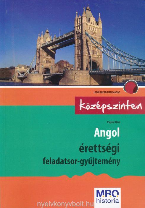Angol érettségi feladatsor-gyűjtemény középszinten  + Letölthető hanganyag