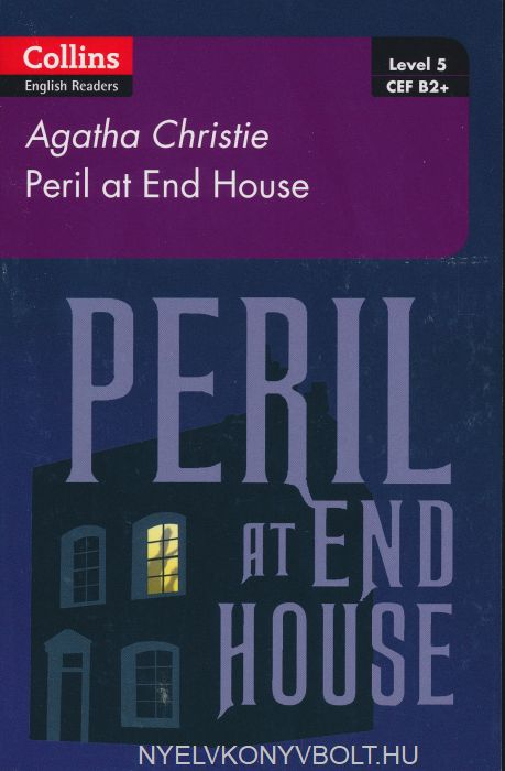 Peril at End House - Collins Agatha Christie ELT Readers) level 5