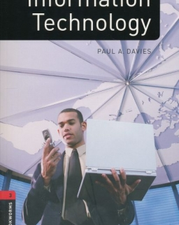 Information Technology Factfiles - Oxford Bookworms Library Level 3