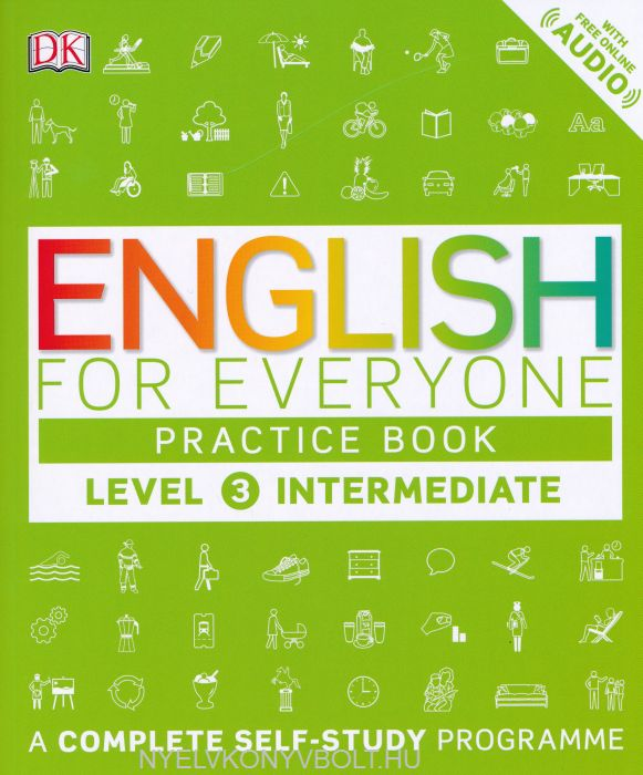 English for Everyone Practice Book Level 3 with Free Online Audio - A Complete Self-Study Programme