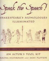 Rhona Silverbush: Speak the Speech!: Shakespeare's Monologues Illuminated