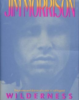 Jim Morrison: Wilderness - The Lost Writings of Jim Morrison
