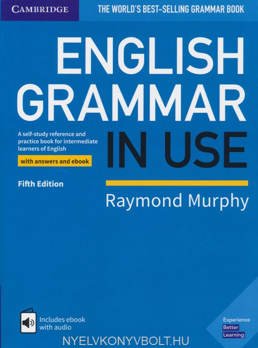 English Grammar in Use (5th Edition) with Answers and eBook