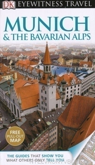 DK Eyewitness Travel Guide - Munich & The Bavarian Alps