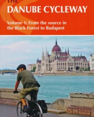 Mike Wells: The Danube Cycleway, Volume 1: From the Source in the Black Forest to Budapest