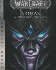 Christie Golden: World of Warcraft: Arthas - Aufstieg des Lichkönigs