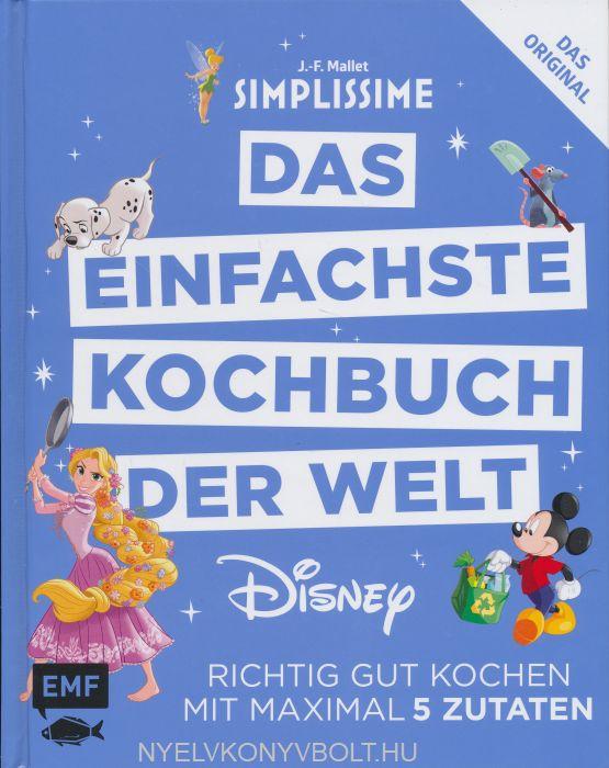 Simplissime – Das einfachste Kochbuch der Welt: Disney