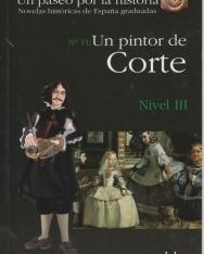 Un pintor de Corte - Colección Un paseo por la historia Nivel III
