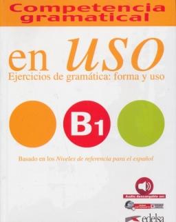 En uso B1 Competencia gramatical. Ejercicios de gramática - forma y uso - Con espansione online