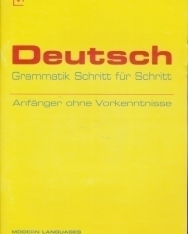 Deutsch Grammatik Schritt für Schritt - Anfanger ohne Vorkenntnisse mit Audio CD