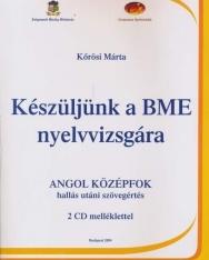 Készüljünk a BME Nyelvvizsgára Angol Középfok Hallás Utáni Szövegértés + Audio CDs (2)