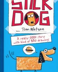 Tom Watson: Stick Dog