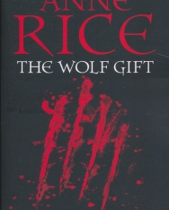 Anne Rice: The Wolf Gift