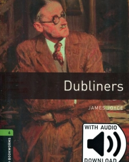 Dubliners with Audio CD - Oxford Bookworms Library Level 6 with Audio Download