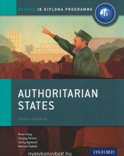 Oxford IB Diploma Program - Authoritarian States - IB History Course Book: