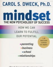 Carol S. Dweck: Mindset - The New Psychology of Success