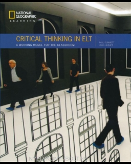 Critical Thinking in ELT: A Working Model for the Classroom 1st Edition