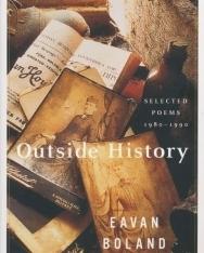 Eavan Boland: Outside History - Selected Poems 1980-1990
