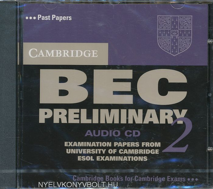 Cambridge BEC Preliminary 2 Official Examination Past Papers Audio CD