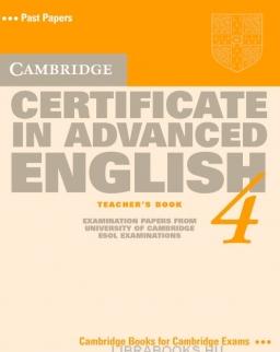 Cambridge Certificate in Advanced English 4 Teacher's book