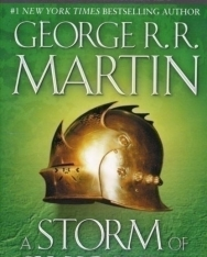 George R. R. Martin: A Storm of Swords - A Song of Ice and Fire  Book 3