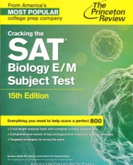 Cracking the SAT Biology E/M Subject Test 15th