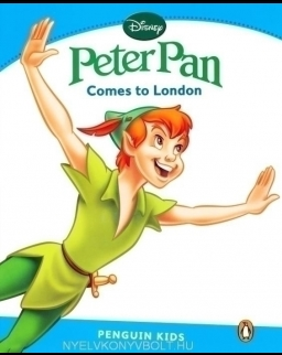 Peter Pan - Comes to London - Penguin Kids Disney Reader Level 1
