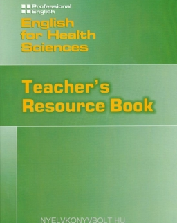 English for Health Sciences Teacher's Resouce Book