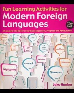 Fun Learning Activities for Modern Languages:  A Complete Toolkit for Ensuring Engagement, Progress and Achievement + CD-ROM