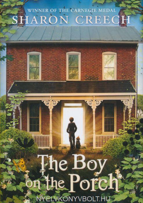 Sharon Greech: The Boy on the Porch