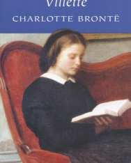 Charlotte Bronte: Villette - Wordsworth Classics