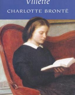 Charlotte Bronte: Villette - Wordsworth Classics