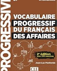 Vocabulaire progressif du français des affaires- Niveau intermédiaire - Livre + CD - 2eme édition - Nouvelle couverture