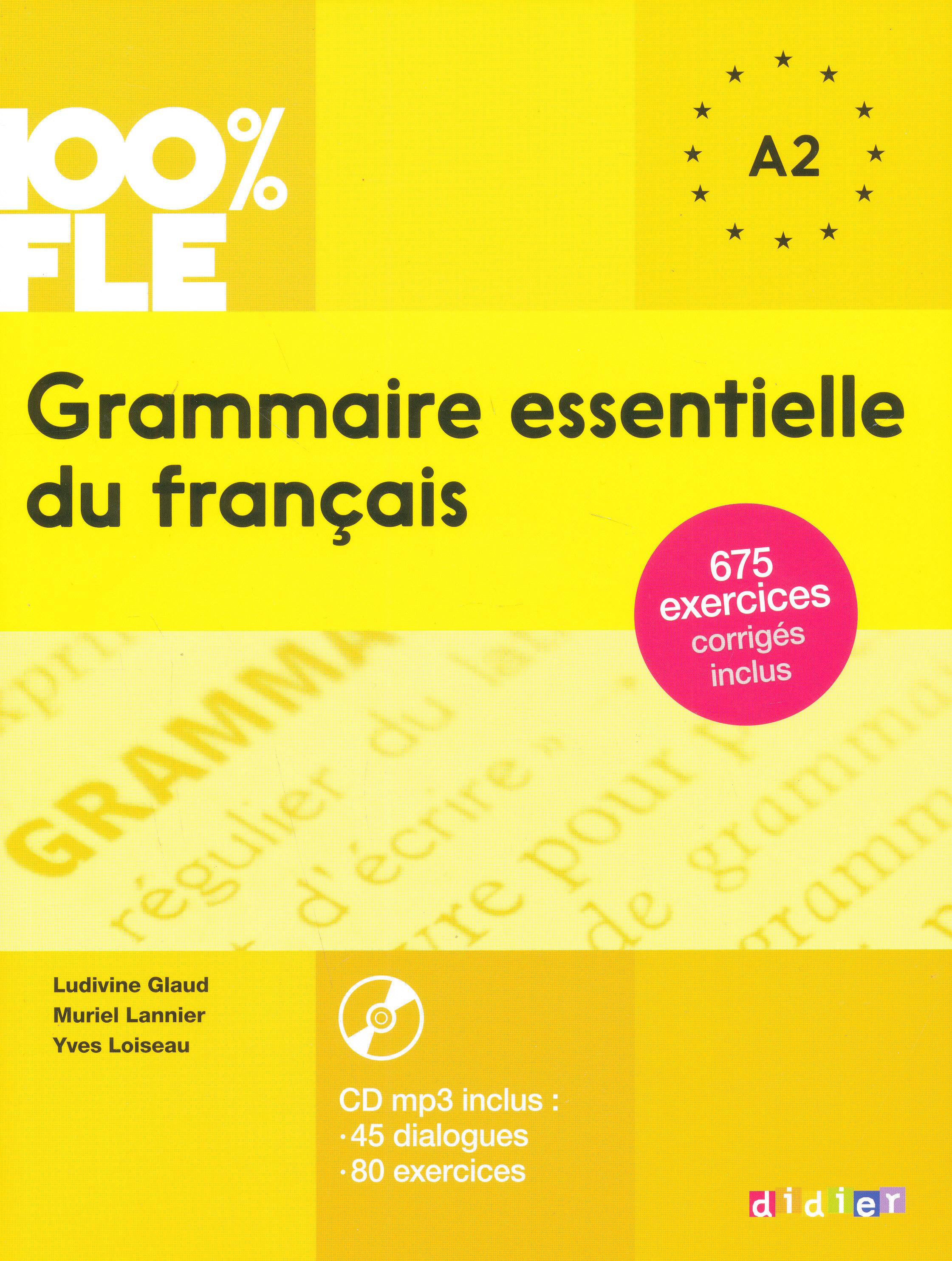 100% FLE - Grammaire essentielle du français niveau A1/A2 - Livre + CD Audio MP3