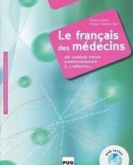 Le français des médecins B2-C1 - 40 vidéos pour communiquer a l'hôpital (DVD inclus)