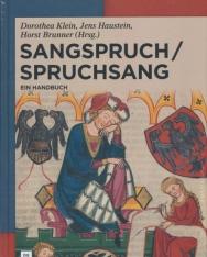 Dorothea Klein, Jens Haustein, Horst Brunner(Hrsg.): Sangspruch / Spruchsang: Ein Handbuch