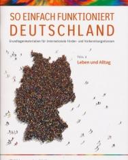 So einfach funktioniert Deutschland Teil 2