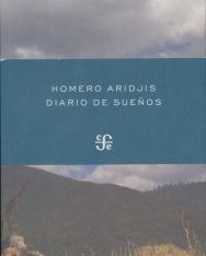 Homero Aridjis: Diario de suenos