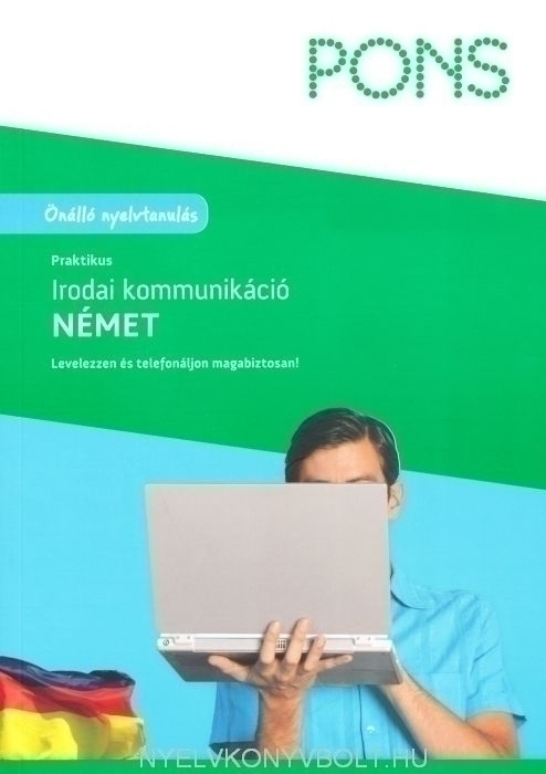 PONS Praktikus irodai kommunikáció Német - Új Kiadás